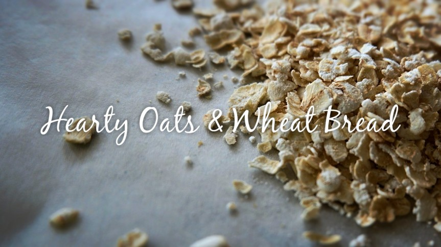 Hearty Oats and Wheat Bread